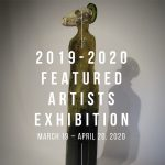 2019/2020 Featured Artists Exhibition