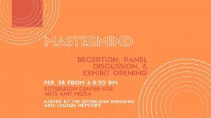 Mastermind: Panel Discussion & Exhibit Opening...