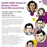 CHUTZ-POW! Volume IV: Women's Stories South Hills Launch Party