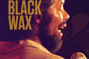 BLACK WAX: Gil Scott-Heron and The Midnight Band