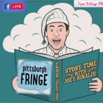 Story Time with Joey Rinaldi (Pittsburgh Virtual Fringe)