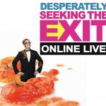 Desperately Seeking the Exit: Pittsburgh Fringe LIVE