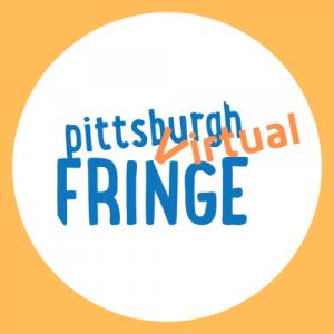 Pittsburgh Virtual Fringe