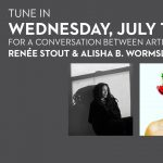 Virtual In Conversation: Renée Stout & Alisha B. Wormsley