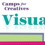 Camps for Creatives: Visual Arts Camp - Virtual