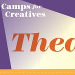 Camps for Creatives: Theater Production Camp - Virtual