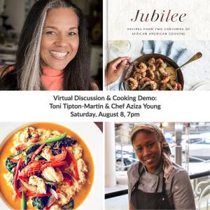 Virtual Discussion & Cooking Demo: Toni Tipton-Martin & Chef Aziza Young