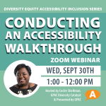 Conducting an Accessibility Walkthrough: DEAI Lunch and Learn Series