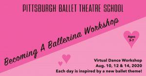 Becoming A Ballerina Virtual Dance Workshop with PBT School