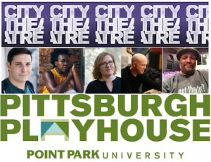 Homegrown Stories: A Pittsburgh Playhouse / City Theatre Collaboration