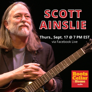 RootsCellar@Home presents Scott Ainslie