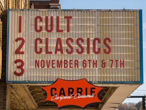 Carrie Carpool Cinema—Cult Classics Weekend
