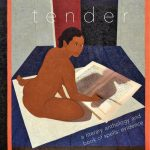 Social/Justice Series - TENDER a literary anthology & book of spells: evidence