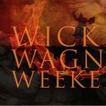 Wicked Wagner Weekend