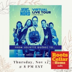 RootsCellar@Home presents Le Vent Du Nord