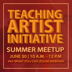 Teaching Artist Initiative