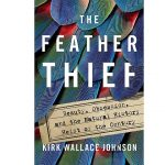 Author Talk: The Feather Thief with Kirk Wallace Johnson