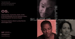 An Evening Salon with Terrance Hayes—a Black Is...Black Ain't Finale