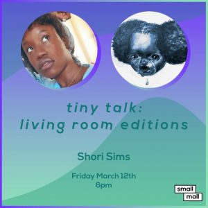 Tiny Talk: Living Room Editions feat. Shori Sims