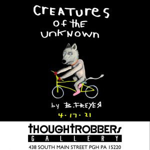 Creatures Of The Unknown an art exhibition by Bob Freyer