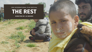 CMU International Film Festival presents 'The Rest' by Ai Weiwei