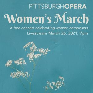 Women's March: A Celebration of Women Composers
