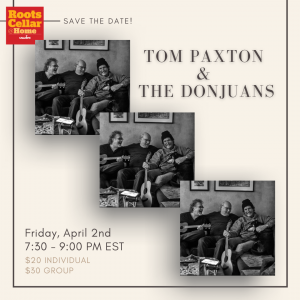 RootsCellar@Home feat. Tom Paxton and The Don Juans