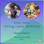 Tiny Talk: Living Room Editions feat. Deanna Mance