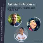 Artists in Process: Environment, Health, and Public Art