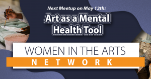 Art as a Mental Health Tool: Women in the Arts Network