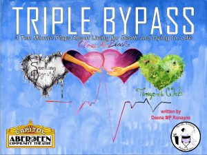 Triple Bypass: Three Ten Minute Plays About Living for Death and Dying for Life (Closed Captioned)