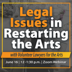 Legal Issues in Restarting the Arts