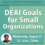 DEAI Goals for Small Organizations