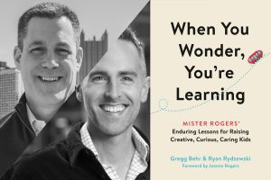 Local Authors on Mister Rogers' Lessons