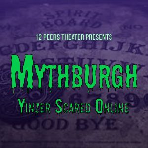 Mythburgh Ep. 7: Gold and a Haunted Clown's Nose