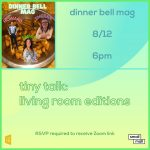 Tiny Talk: Living Room Editions with Dinner Bell Mag
