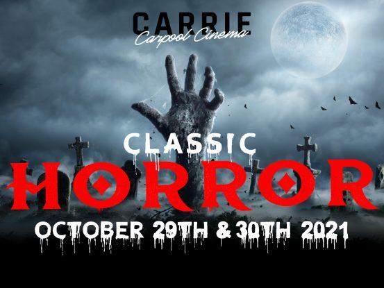 Carrie Carpool Cinema—Classic Horror Weekend