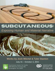 Subcutaneous: Exposing Human and Material Narrative