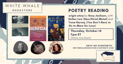 "Virtual Poetry Reading: ""origin story"" by Gary Jackson (w/ Esther Lee & Yona Harvey)"
