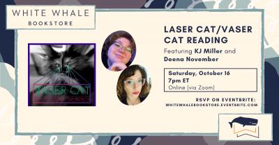 Laser Cat/Vaser Cat Reading! KJ Miller and Deena November