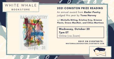The 2021 Coniston Prize Virtual Reading w/ Radar P...