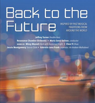 Resonance Works presents Back to the Future